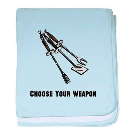 Choose Your Weapon Grill baby blanket