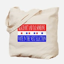 Tax Someone Tote Bag
