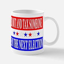Tax Someone Mug
