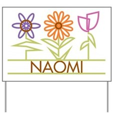 Naomi with cute flowers Yard Sign