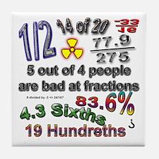 """Bad at Fractions"" Tile Coaster"