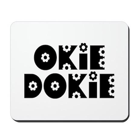 OkieDokie_Do_Black Mousepad