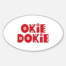 OkieDokie_Re_Red Sticker (Oval)