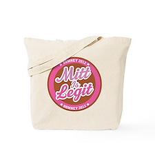 Mitt is Legit Romney 2012 Tote Bag