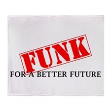 Funk For A Better Future Throw Blanket
