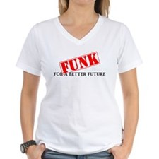 Funk For A Better Future Shirt