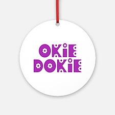 OkieDokie_So_Purple Ornament (Round)