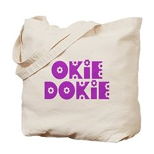 OkieDokie_So_Purple Tote Bag