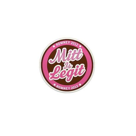 Mitt is Legit Romney 2012 Mini Button (100 pack)