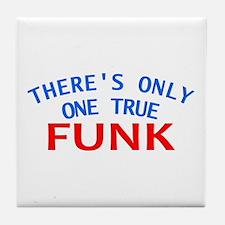 One True Funk Tile Coaster