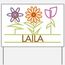 Laila with cute flowers Yard Sign