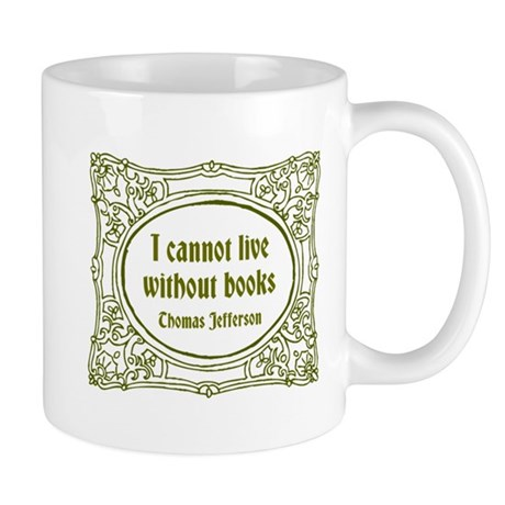 Cannot Live without Books Mug