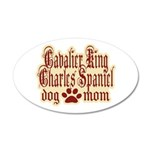 Cavalier King Charles Spaniel Mom 22x14 Oval Wall