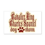 Cavalier King Charles Spaniel Mom 22x14 Wall Peel