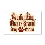 Cavalier King Charles Spaniel Mom Car Magnet 20 x