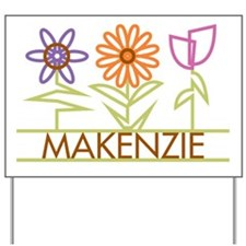 Makenzie with cute flowers Yard Sign