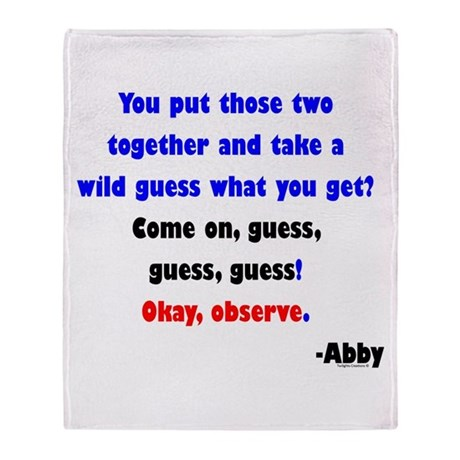 Come On, guess! - Abby Throw Blanket