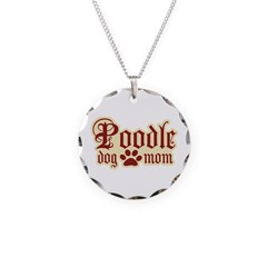 Poodle Mom Necklace Circle Charm