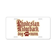 Rhodesian Ridgeback Mom Aluminum License Plate