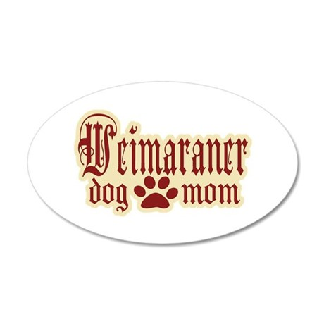 Weimaraner Mom 38.5 x 24.5 Oval Wall Peel