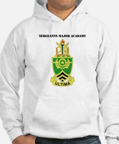 DUI - Sergeants Major Academy with Text Hoodie