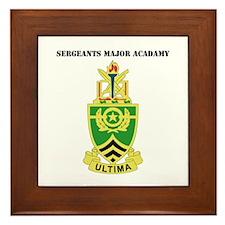 DUI - Sergeants Major Academy with Text Framed Til