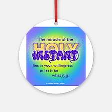ACIM-Holy Instant Ornament (Round)