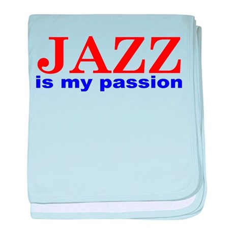 Jazz Is My Passion baby blanket