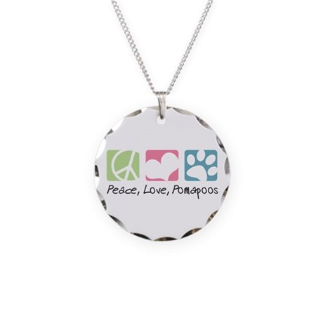 Peace, Love, Pomapoos Necklace Circle Charm