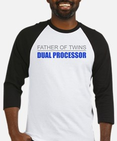 Father of Twins Dual Processor Baseball Jersey