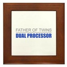 Father of Twins Dual Processor Framed Tile