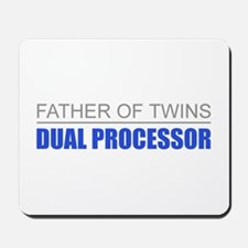 Father of Twins Dual Processor Mousepad