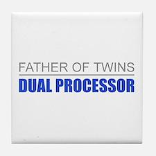 Father of Twins Dual Processor Tile Coaster