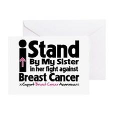 I Stand Sister Breast Cancer Greeting Card