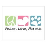 Peace, Love, Pomchis Small Poster