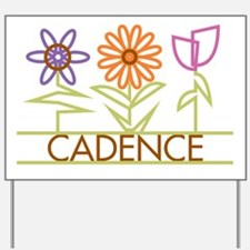 Cadence with cute flowers Yard Sign