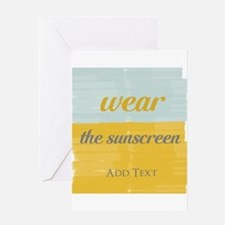 Motivational Wear The Sunscreen Vacation Greeting
