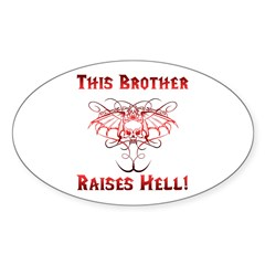 Brother Raises Hell Sticker (Oval)