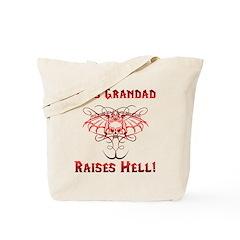 Grandad Raises Hell Tote Bag
