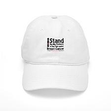 I Stand Patients BreastCancer Baseball Cap