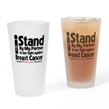I Stand Partner Breast Cancer Drinking Glass