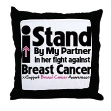 I Stand Partner Breast Cancer Throw Pillow