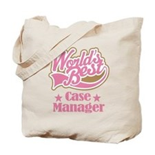 Case Manager Gift (World's Best) Tote Bag