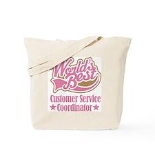 Customer Service Coordinator Gift Tote Bag