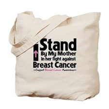 I Stand Mother Breast Cancer Tote Bag