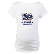 General Manager Gift Shirt