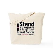 I Stand Hero Breast Cancer Tote Bag