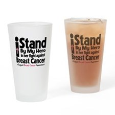 I Stand Hero Breast Cancer Drinking Glass