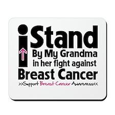 I Stand Grandma Breast Cancer Mousepad