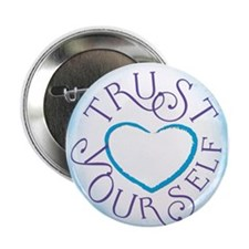 "Trust Yourself 2.25"" Button"
